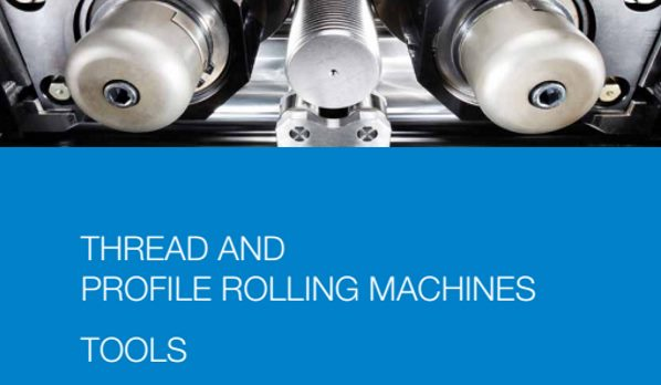 Thread Rolling Machines, Thread Rolling Dies, Knurling Tools